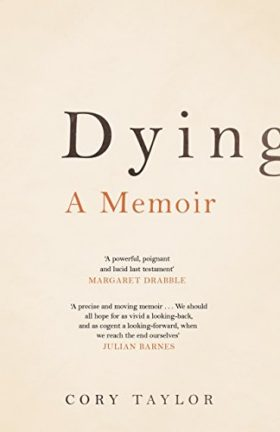 Dying, memoir, cory taylor, review