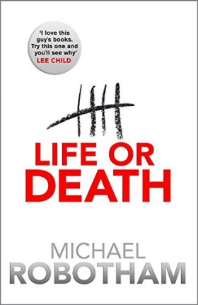Life or Death, Robotham