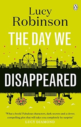 Lucy Robinson The day we disappeared