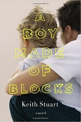 A Boy Made of Blocks, Keith Stuart, review