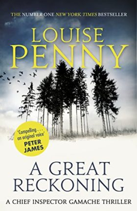 A Great Reckoning, Louise Penny, review