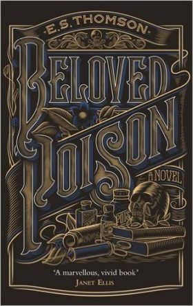 Beloved Poison, E S Thomson, review