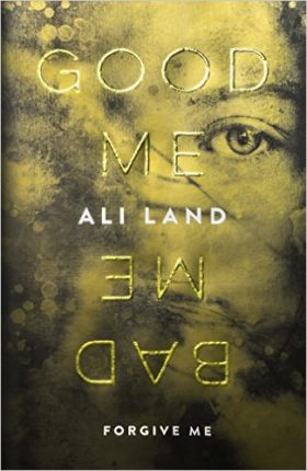 Good Me Bad Me, Ali Land, review