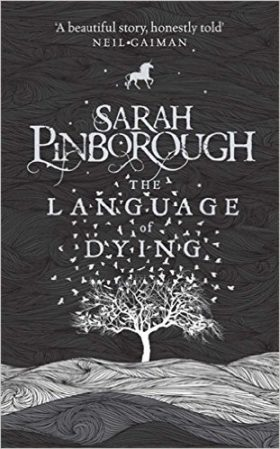The Language of Dying, Sarah Pinborough, review