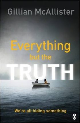 Everything but the Truth, Gillian McAllister, review