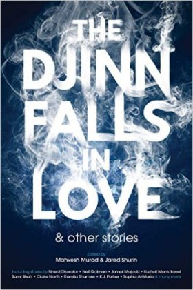 The Djinn falls in love, anthology, review