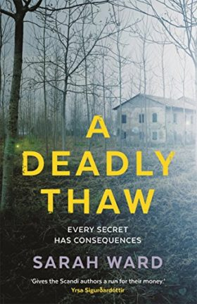 Deadly Thaw, Sarah Ward, review