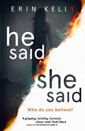 He said she said, Erin Kelly, review
