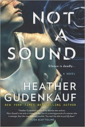 not sound, thriller, review, heather gudenkauf
