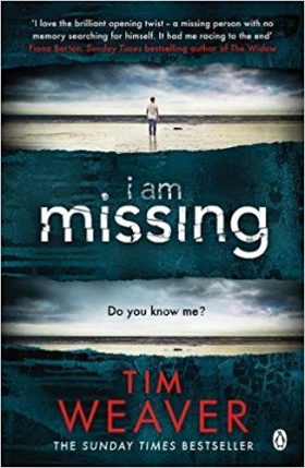 I Am Missing, Tim Weaver, Raker, thriller, review
