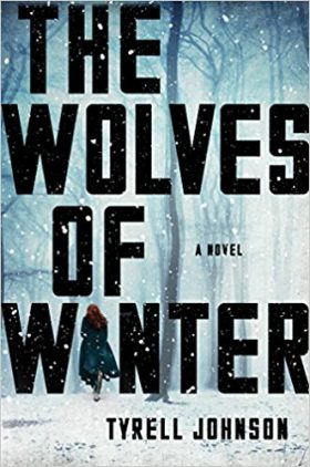 Wolves Winter, Tyrell Johnson, review