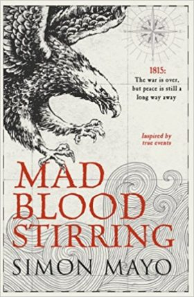 Mad Blood Stirring, simon mayo, review