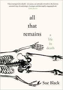 Remains, Sue Black, review