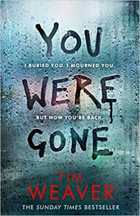 You Were Gone, Tim Weaver, review