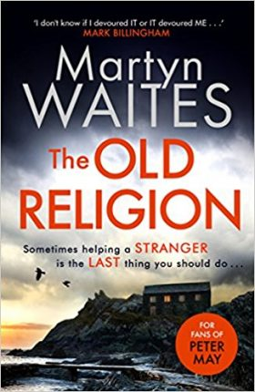 Old Religion, Martyn Waites, review