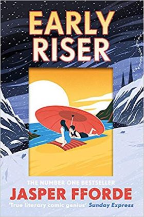 Early Riser, Jasper Fforde, review
