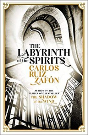 Labyrinth of the Spirits, Carlos Ruiz Zafon, review