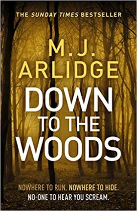 Down to the Woods, mj arlidge, review