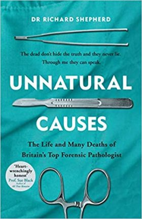 Unnatural Causes, Richard Shepherd, review