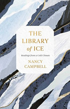 Library of Ice, Nancy Campbell, review