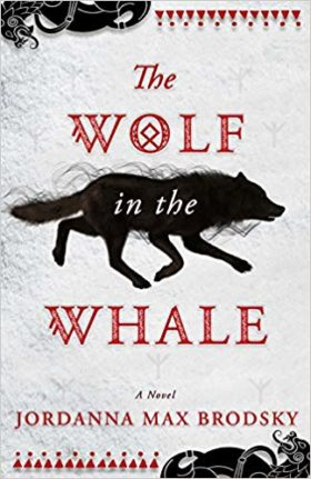 The Wolf in the Whale, Jordanna Max Brodsky, review