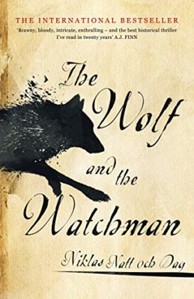 Wolf and the Watchman, Niklas Natt och Dag, review