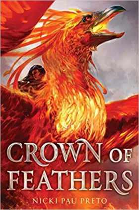 Crown of Feathers,Nicki Pau Preto, review