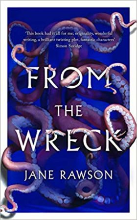 From The Wreck, Jane Rawson, review
