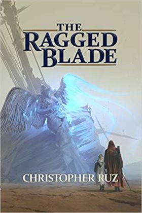 Ragged Blade, Christopher Ruz, review