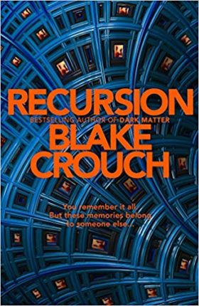 Recursion, Blake Crouch, review