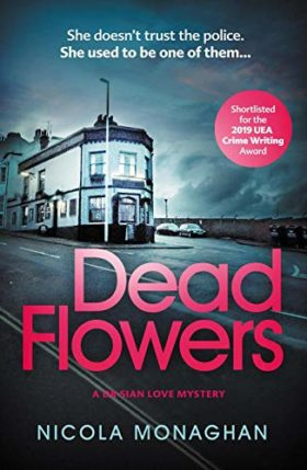 Dead Flowers, Nicola Monoghan, review