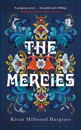 Mercies, Kiran Millwood Hargrave, review