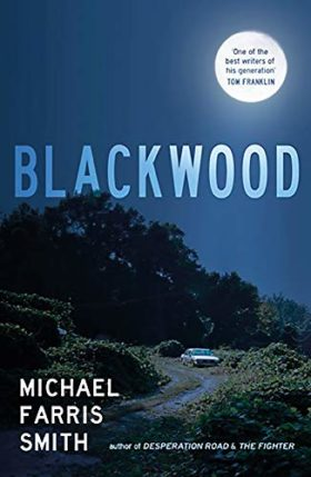 Blackwood, Michael Farris Smith, review