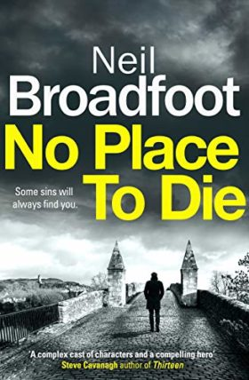 No place to die, neil broadfoot, review