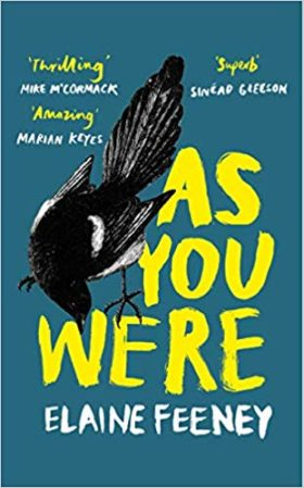 As you were, Elaine Feeney, review