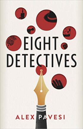 Eight Detectives, Alex Pavesi, review