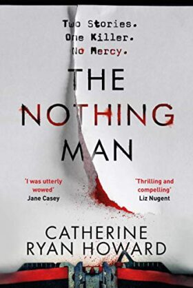 The Nothing Man, Catherine Ryan Howard, review