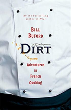 Dirt, Bill Buford, review