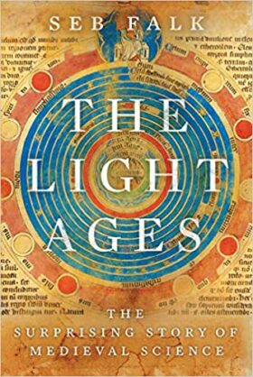 The Light Ages, Seb Falk, review