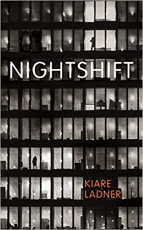 Nightshift, Kiare Ladner, review