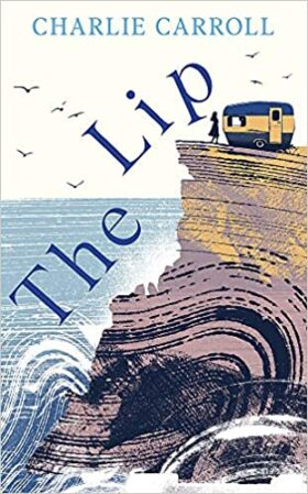 The Lip, Charlie Carroll, review