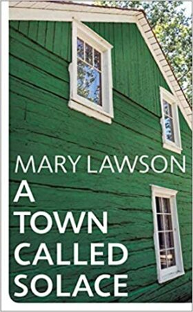 A Town Called Solace, Mary Lawson, review