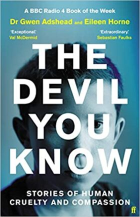 The Devil You Know, Gwen Adshead, review