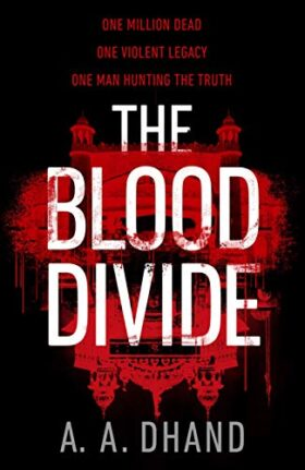 The Blood Divide, A. A. Dhand, review
