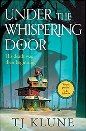 Under the Whispering Door, TJ Klune, review